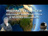 Michael Tellinger: Anunnaki, Sumerian Kings & Africa's Goldmines (3/9)