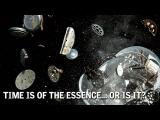 Time Is of the Essence… or Is It?