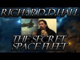 Richard D Hall The Secret Space Fleet